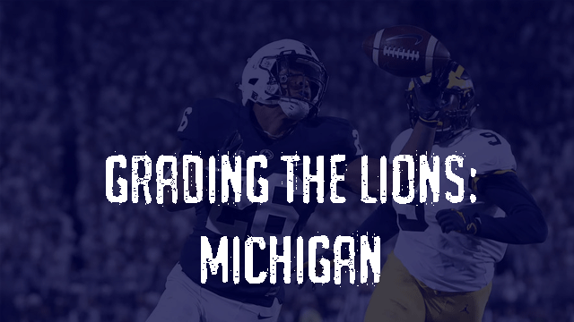 Grading the Lions – Michigan Wolverines