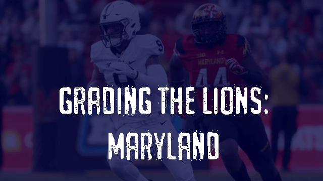 Penn State Post Game Grades - Maryland Terrapins
